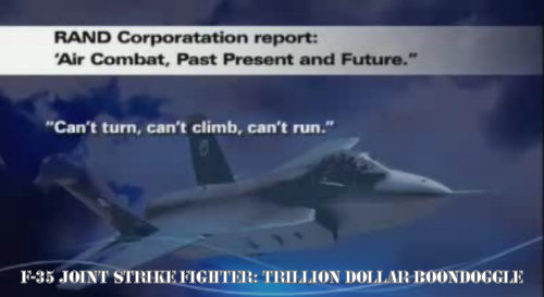 The F-35 Joint Strike Fighter: A One Trillion Dollar Boondoggle That is Too Big to Fail